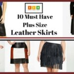 10 Must Have Plus Size Leather Skirts