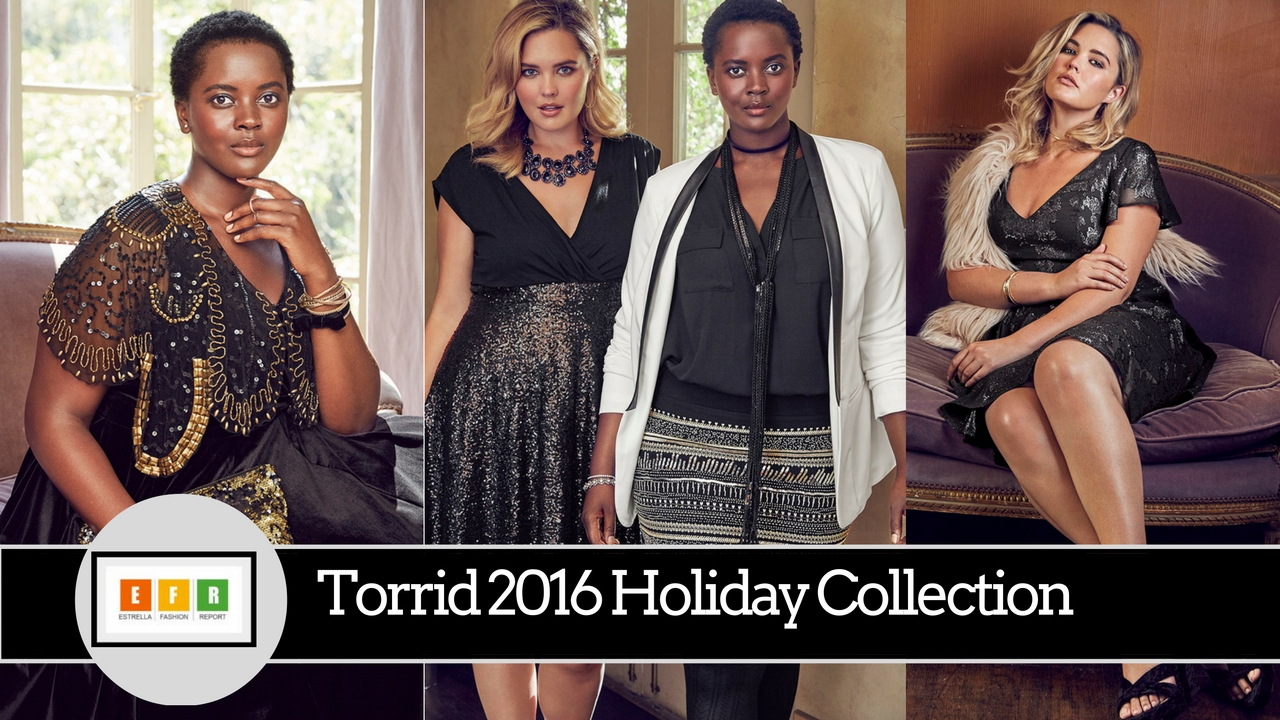 d356f4fdc95e Torrid 2016 Holiday Collection Lookbook (Photos) – Estrella Fashion ...