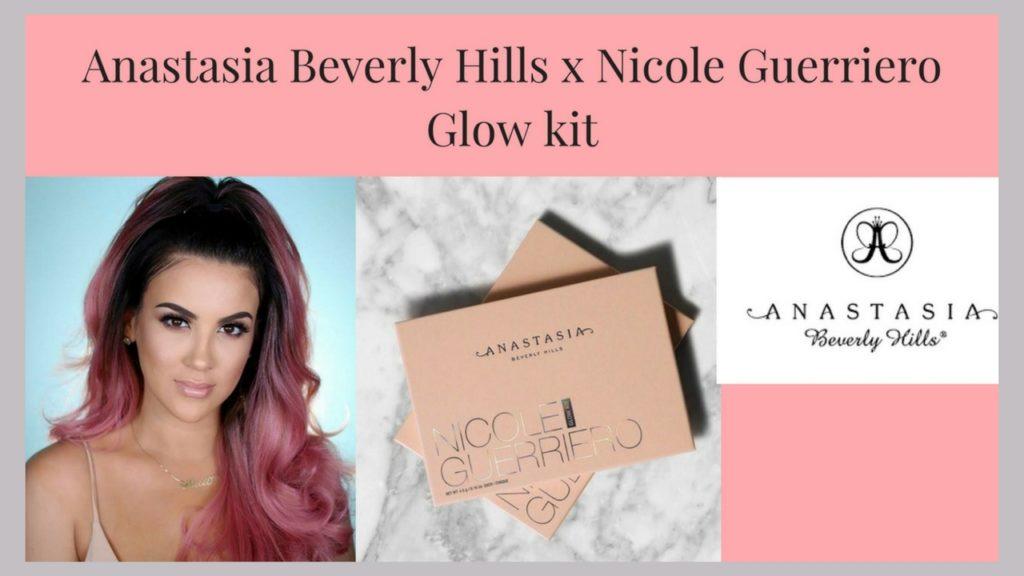 anastasia-beverly-hills-x-nicole-guerriero-glow-kit