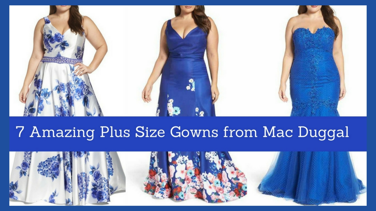 7 Amazing Plus Size Gowns From Mac Duggal Estrella Fashion Report