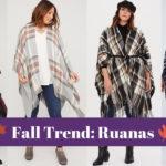 Fall Trend: Ruanas