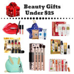 Gift Guide: Beauty Gifts Under $25