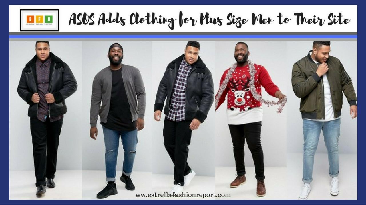 faf6fdec77d ASOS Adds Clothing for Plus Size Men to Their Site – Estrella ...