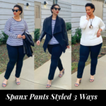 Spanx Pants Styled 3 Ways