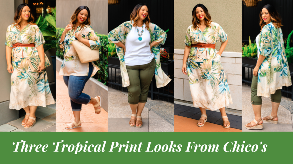 Three Tropical Print Looks From Chico's