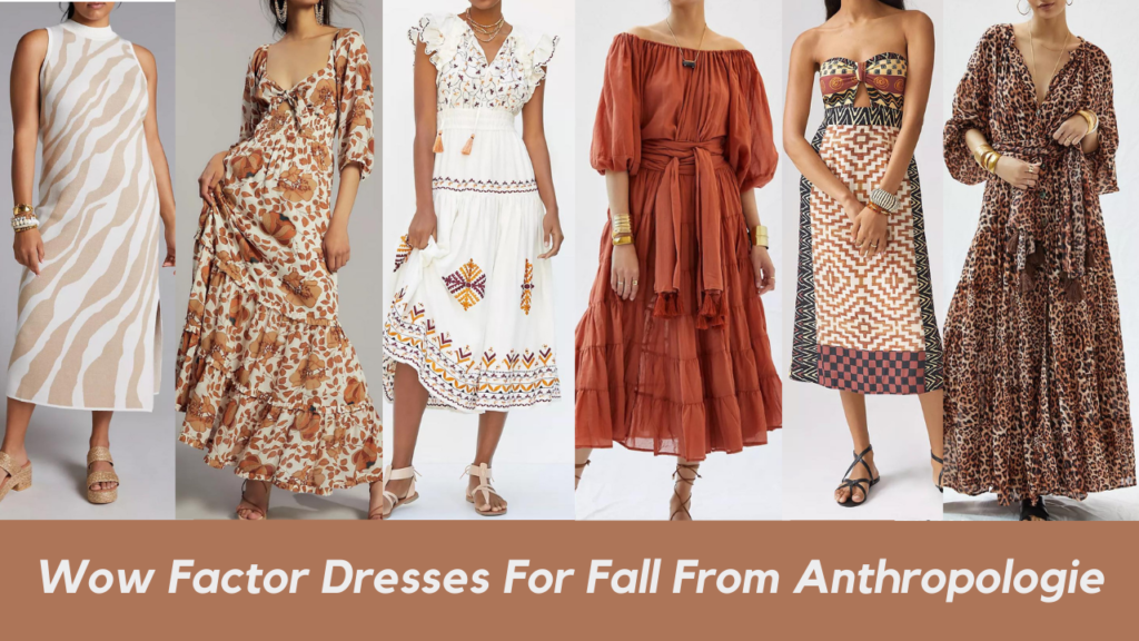 Wow Factor Dresses For Fall From Anthropologie