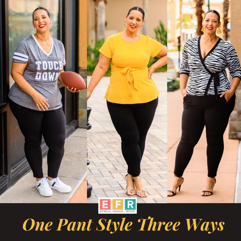 One Pant Styled Three Ways